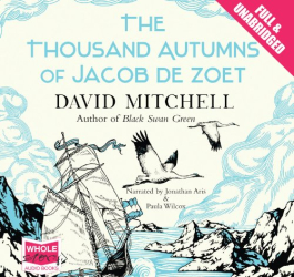David Mitchell: The Thousand Autumns of Jacob de Zoet (Unabridged Audiobook)
