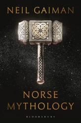 Neil Gaiman: Norse Mythology
