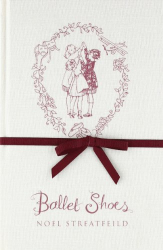 Noel Streatfeild: Ballet Shoes