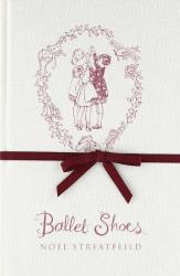 Noel Streatfeild: Ballet Shoes