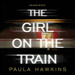 Paula Hawkins: The Girl on the Train (Audiobook)