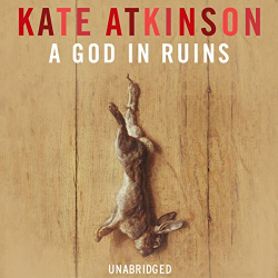 Kate Atkinson: A God in Ruins (Audiobook)