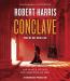 Robert Harris: Conclave (audiobook)