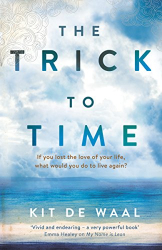 Kit de Waal: The Trick to Time