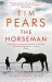 Tim Pears: The Horseman: The West Country Trilogy