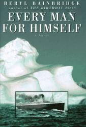 Beryl Bainbridge: Every Man for Himself