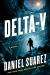 Daniel Suarez: Delta-v