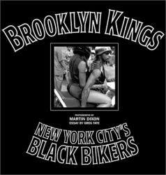 : Brooklyn Kings: New York City's Black Bikers