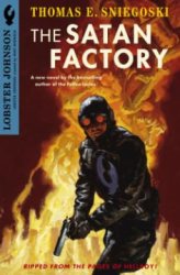 Thomas E. Sniegoski: Lobster Johnson: The Satan Factory