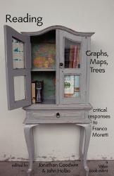 John Holbo (ed) Jonathan Goodwin (ed): Reading Graphs, Maps, Trees: Critical Responses to Franco Moretti
