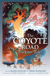Datlow & Windling, editors: The Coyote Road