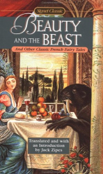 Jack Zipes: Beauty and the Beast and Other Classic French Fairy Tales