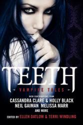 : Teeth: Vampire Tales
