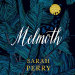 Sarah Perry: Melmoth
