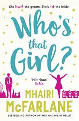 McFarlane, Mhairi: Who's That Girl?