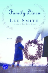 Lee Smith: Family Linen