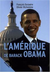 François Durpaire: L'Amérique de Barack Obama