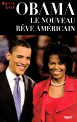 Martin Even: Obama : Le nouveau rêve américain