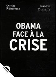 François Durpaire: Obama face à la crise
