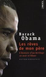 Barack Obama: Les Rêves de Mon Père