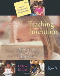 Debbie Miller: Teaching with Intention