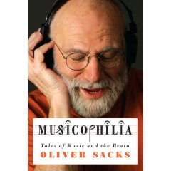 Sacks Oliver: Musicophilia: Tales of Music and the Brain