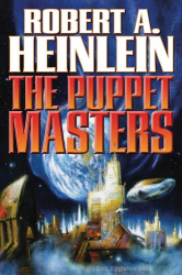 Robert A. Heinlein: The Puppet Masters