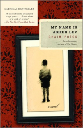 Chaim Potok: My Name Is Asher Lev