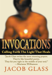 Jacob Glass: Invocations: KINDLE version