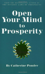 Catherine Ponder: Open Your Mind to Prosperity
