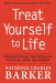 Raymond Charles Barker: Treat Yourself to Life