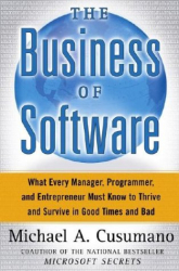 Michael A. Cusumano: The Business of Software.