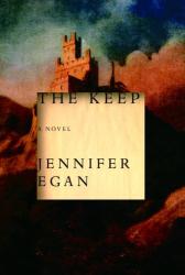 Jennifer Egan: The Keep