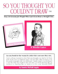 Sandra McFall Angelo: So You Thought You Couldn't Draw (So You Thought You Couldn't Draw Series , No 1)