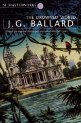 J.G.Ballard: The Drowned World
