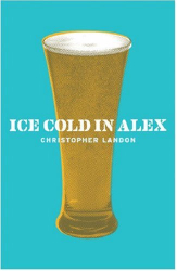 Christopher Landon: Ice Cold in Alex