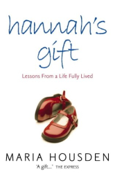 Maria Housden: Hannah's Gift