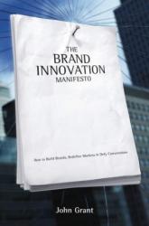 John Grant: Brand Innovation Manifesto