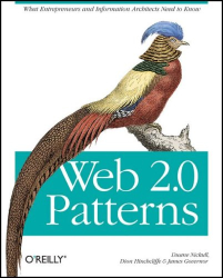 Duane Nickull: Web 2.0 Patterns: What entrepreneurs and  information architects need to know