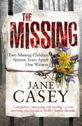 Jane Casey: The Missing