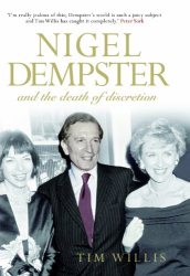 Tim Willis: Nigel Dempster and the Death of Discretion