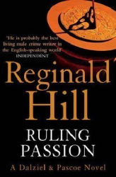 Reginald Hill: Ruling Passion
