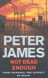 Peter James: Not Dead Enough