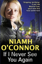 Niamh O'Connor: If I Never See You Again
