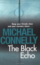 Michael Connelly: The Black Echo