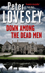 Peter Lovesey: Down Among the Dead Men