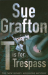 Sue Grafton: T is for Trespass