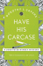 Dorothy L Sayers: Have His Carcase