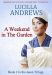 Lucilla Andrews: A Weekend in The Garden (The Jason Trilogy Book 2)