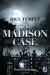 Francis Durbridge: Paul Temple and the Madison Case (A Paul Temple Mystery)